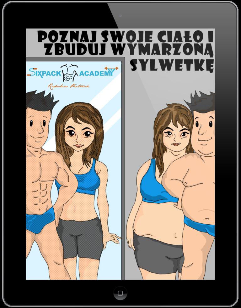 Poznaj swoje ciało i zbuduj wymarzoną sylwetkę - darmowy ebook dla początkujących